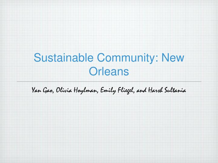 Sustainable community new orleans