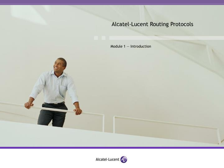 Alcatel lucent routing protocols1