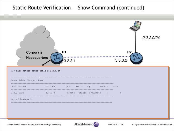 Static Route Verification — Show Command (continued)