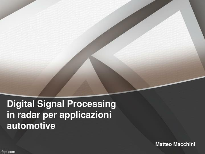 Digital signal processing in radar per applicazioni automotive