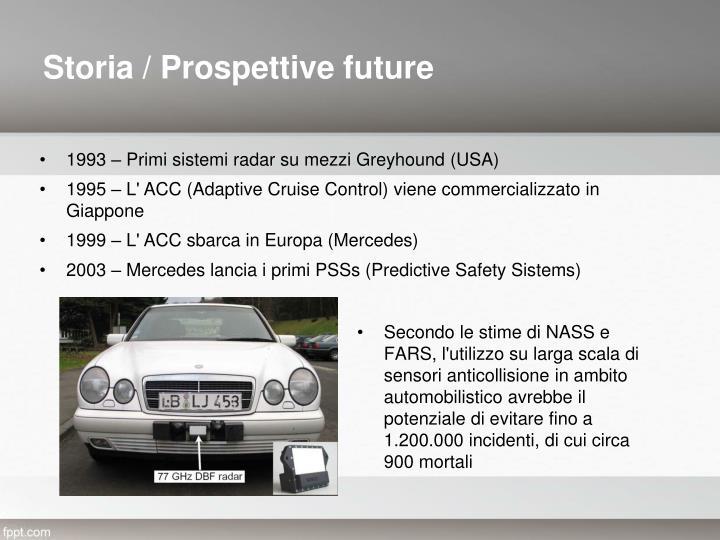 Storia / Prospettive future