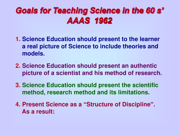 Goals for Teaching Science in the 60 s'