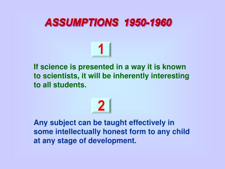 If science is presented in a way it is known to scientists, it will be inherently interesting to all students.