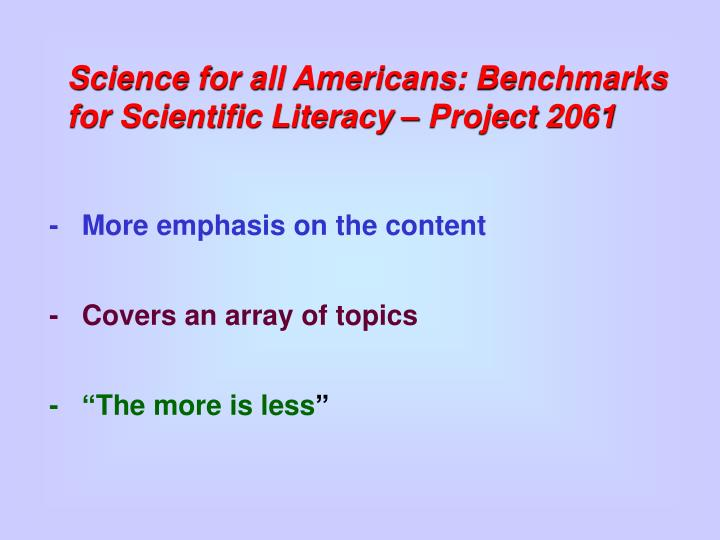 Science for all Americans: Benchmarks for Scientific Literacy – Project 2061