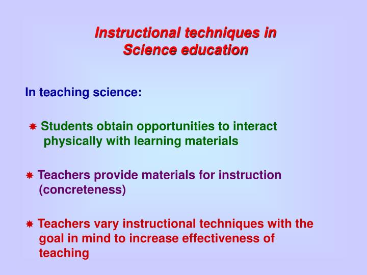 Instructional techniques in Science education