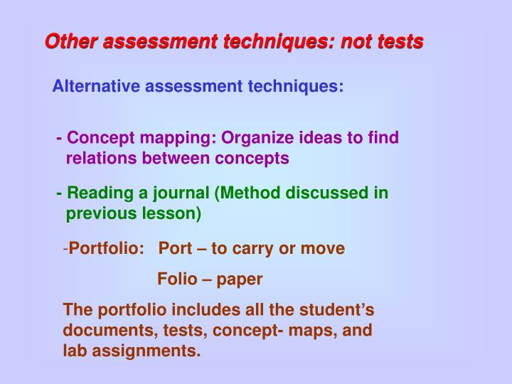 Other assessment techniques: not tests