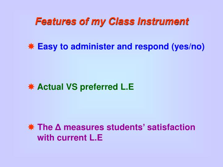 Features of my Class Instrument