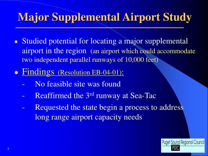 Major Supplemental Airport Study