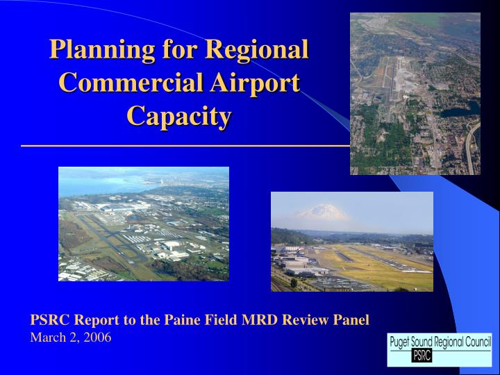 Planning for Regional Commercial Airport Capacity