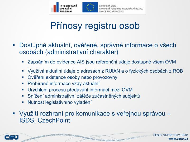 Přínosy registru osob
