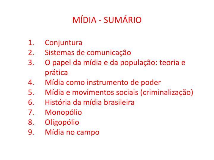 MÍDIA - SUMÁRIO