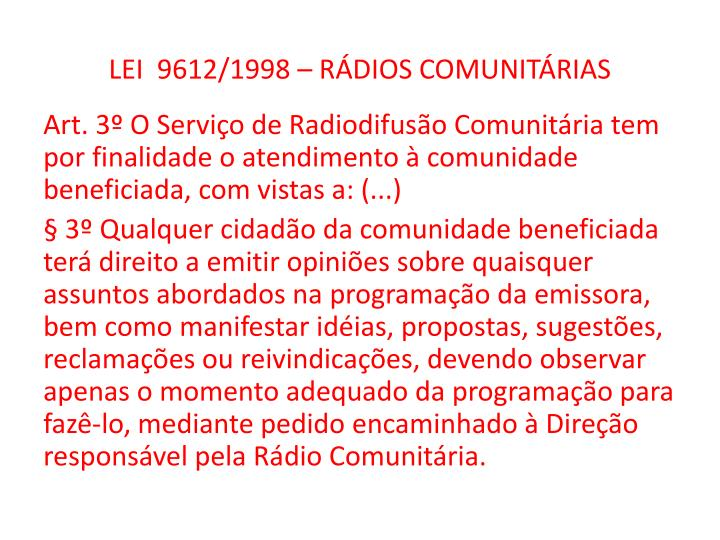 LEI  9612/1998 – RÁDIOS COMUNITÁRIAS