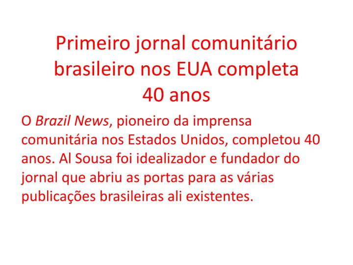 Primeiro jornal comunitário brasileiro nos EUA completa 40anos