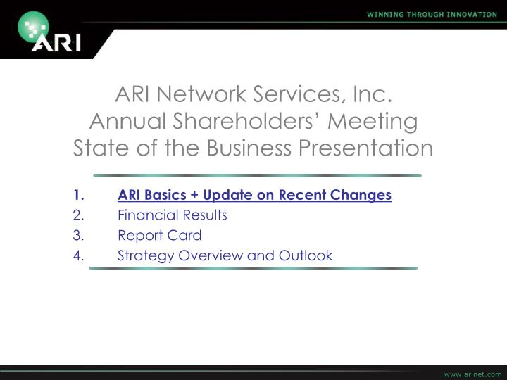Ari basics update on recent changes financial results report card strategy overview and outlook