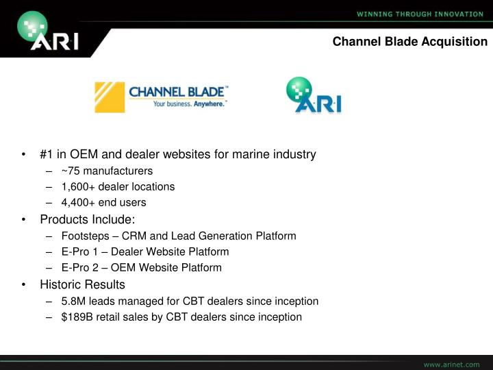 Channel Blade Acquisition