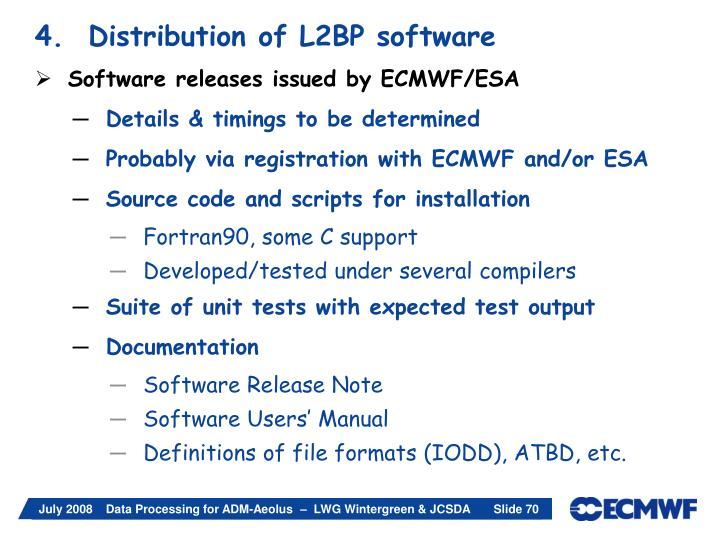 4.  Distribution of L2BP software