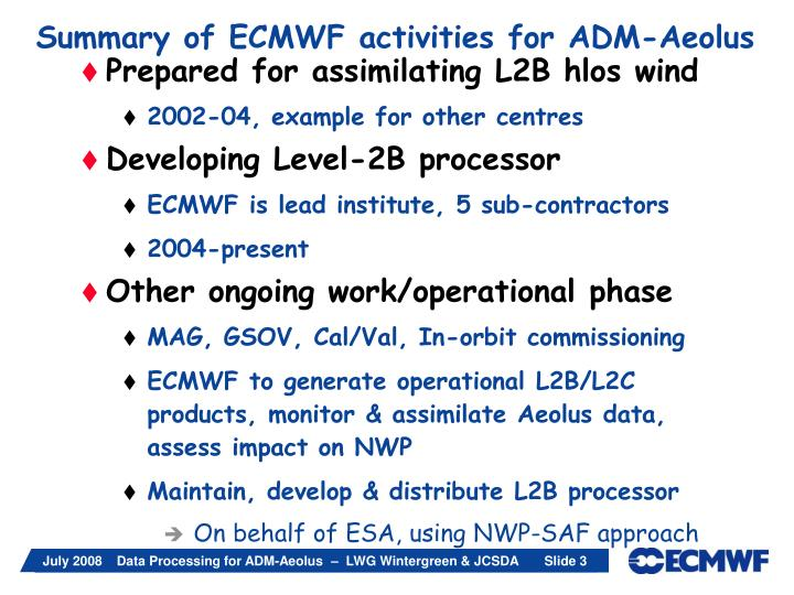 Summary of ECMWF activities for ADM-Aeolus