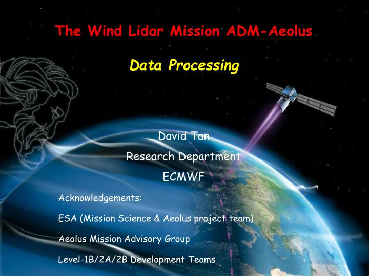 The wind lidar mission adm aeolus data processing