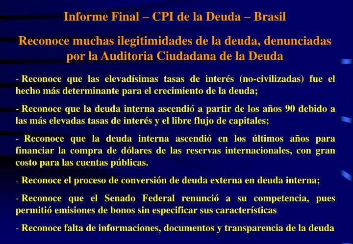 Informe Final – CPI de la Deuda – Brasil