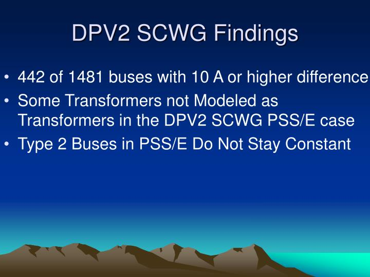 DPV2 SCWG Findings