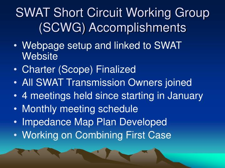Swat short circuit working group scwg accomplishments