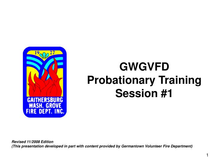 Gwgvfd probationary training session 1
