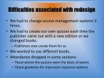 difficulties associated with redesign