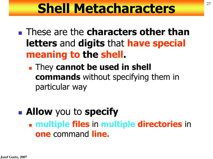 Shell Metacharacters