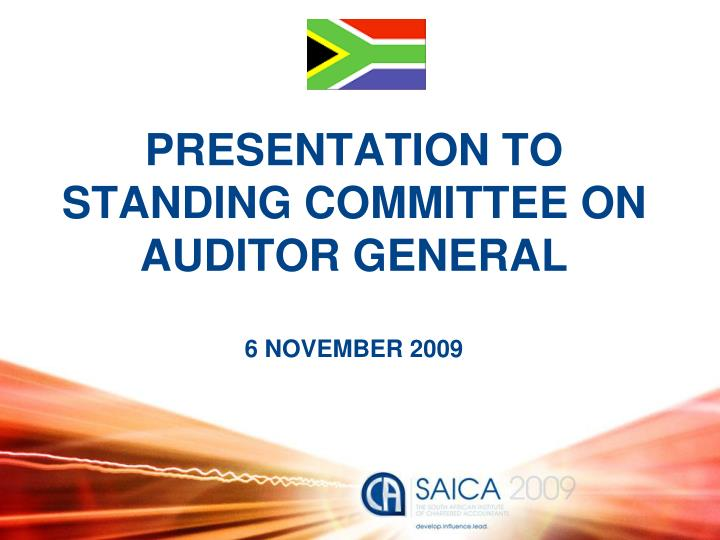PRESENTATION TO STANDING COMMITTEE ON AUDITOR GENERAL