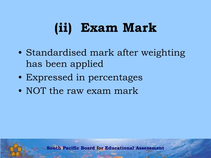 (ii)  Exam Mark