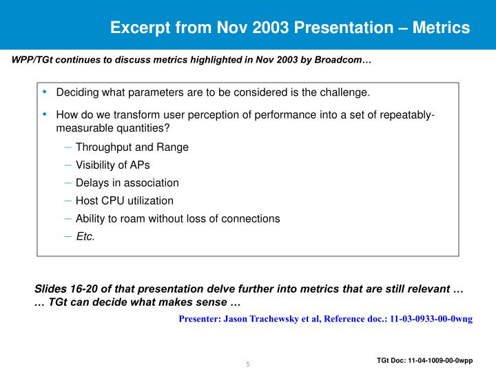 Excerpt from Nov 2003 Presentation – Metrics