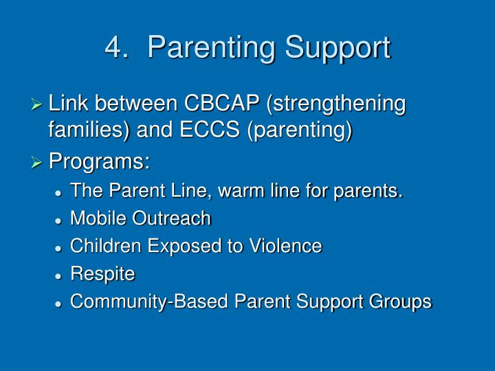 4.  Parenting Support