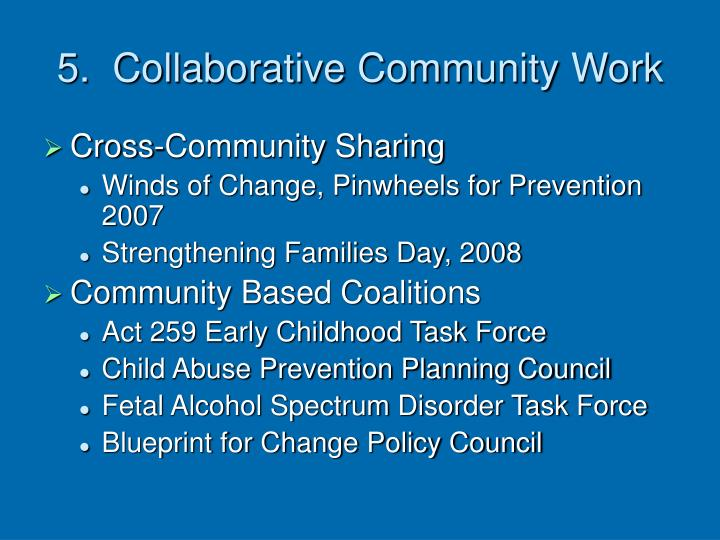 5.  Collaborative Community Work