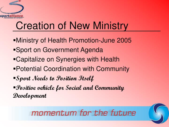 Creation of New Ministry