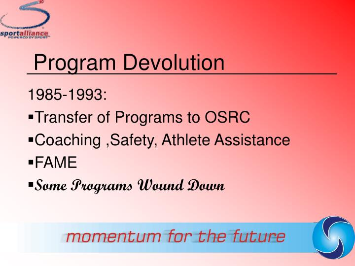 Program Devolution