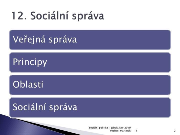 12. Sociální správa