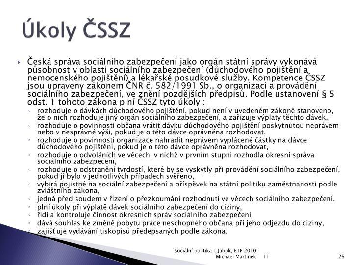 Úkoly ČSSZ