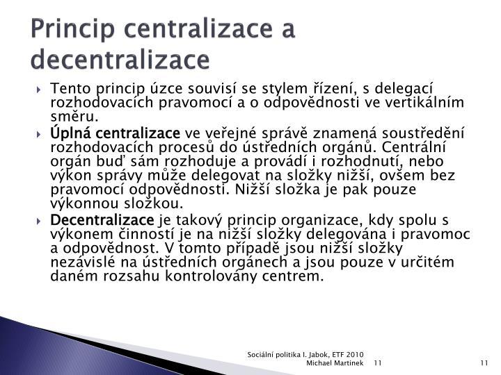 Princip centralizace a decentralizace