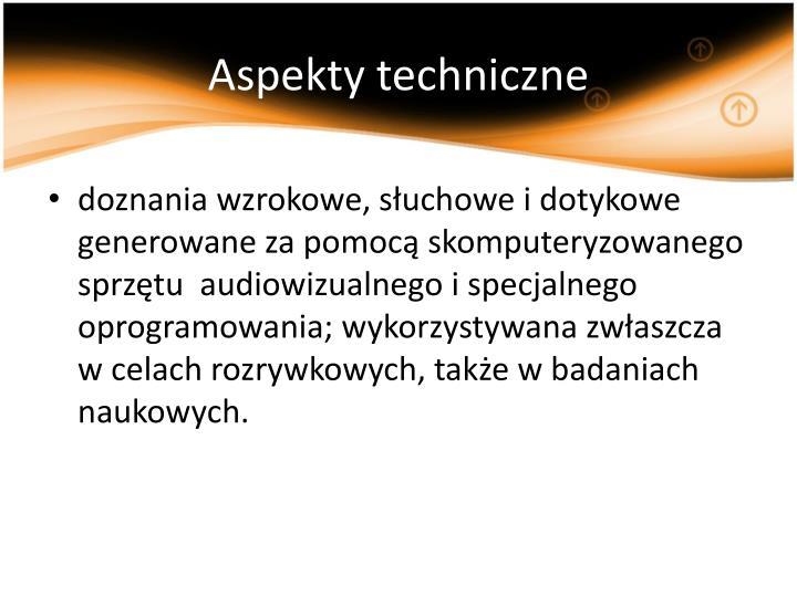Aspekty techniczne