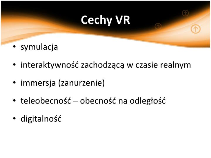Cechy VR