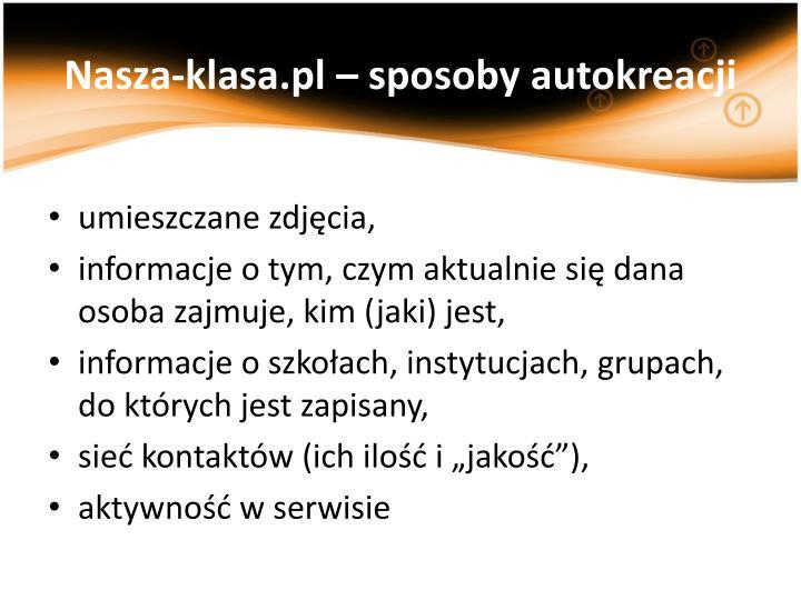 Nasza-klasa.pl – sposoby autokreacji