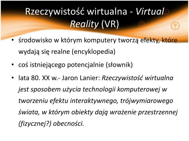 Rzeczywistość wirtualna -