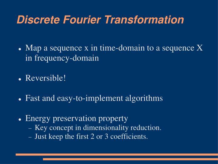 Discrete Fourier Transformation