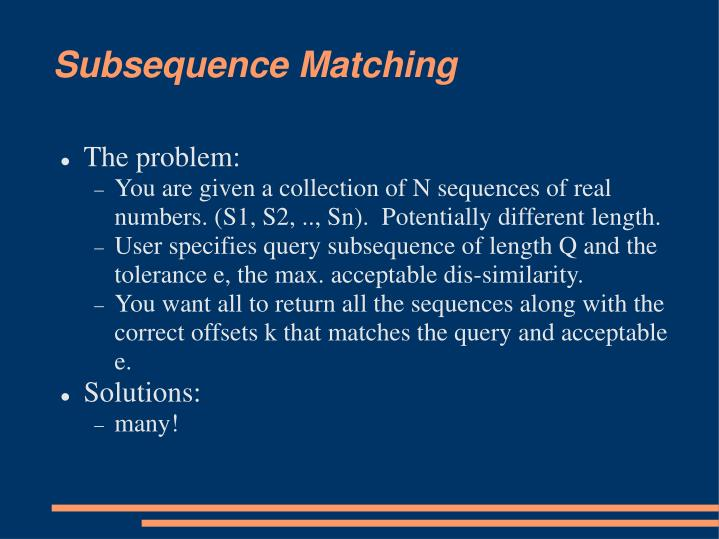 Subsequence Matching