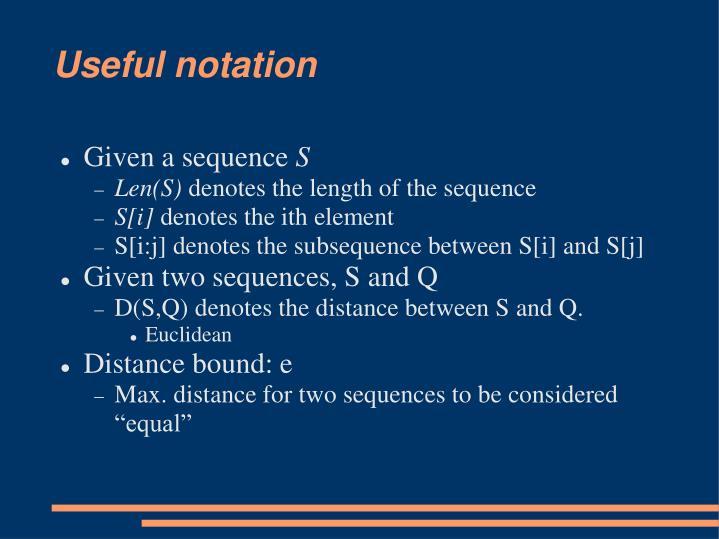 Useful notation