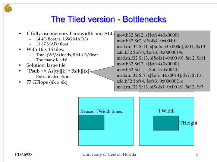 The Tiled version - Bottlenecks