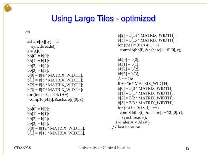 Using Large Tiles - optimized
