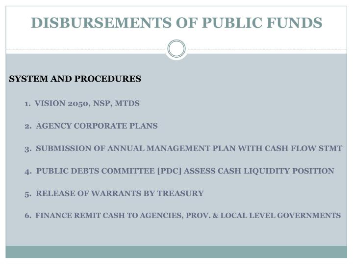 DISBURSEMENTS OF PUBLIC FUNDS