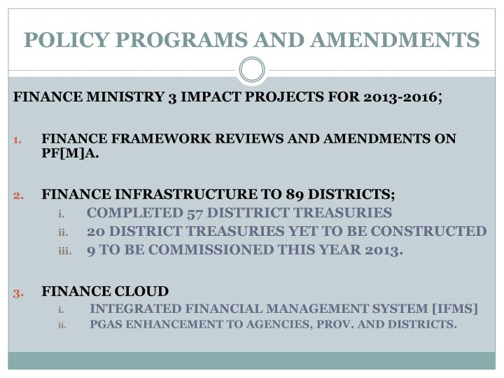 POLICY PROGRAMS AND AMENDMENTS