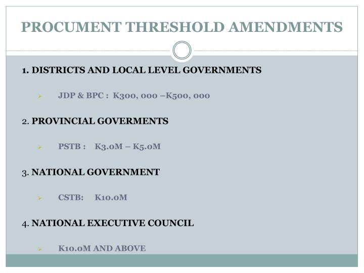 PROCUMENT THRESHOLD AMENDMENTS